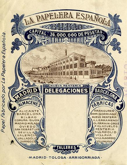 Fig.5_La_Papelera_Espanola._Sus_fabricas_y_almacenes.Coleccion_H.Astibia